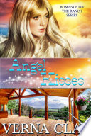 Angel Kisses Book 9 Of Romance On The Ranch Series