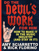 download ebook do the devil's work for him. how to make it in the music industry (and stay in it!) pdf epub