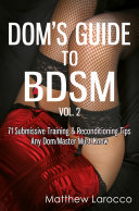 Dom s Guide To BDSM Vol  2
