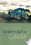 Sie lebten auch in Goslar