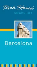Rick Steves  Snapshot Barcelona