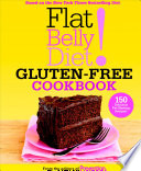Flat Belly Diet Gluten Free Cookbook