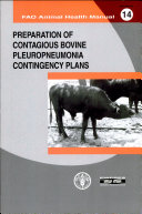 Preparation of Contagious Bovine Pleuropneumonia Contingency Plans