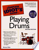 The Complete Idiot s Guide to Playing Drums