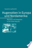 Hugenotten in Europa und Nordamerika