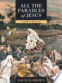 All the Parables of Jesus
