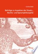 Beiträge zu Aspekten der Staats-, Rechts- und Sprachphilosophie