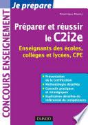 Préparer Et Réussir Le C2I2E par Dominique Maniez
