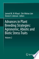 Advances in Plant Breeding Strategies  Agronomic  Abiotic and Biotic Stress Traits