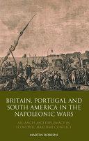 download ebook britain, portugal and south america in the napoleonic wars pdf epub