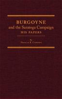 Burgoyne and the Saratoga Campaign
