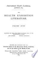 The Health exhibition literature. v. 18