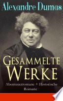 Gesammelte Werke  Abenteuerromane   Historische Romane  32 Titel in einem Buch   Vollst  ndige deutsche Ausgaben