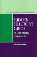 Sudden Selector S Guide To Chemistry Resources book