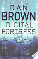 Digital Fortress : brown set his razor-sharp research and storytelling...