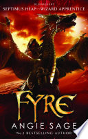Fyre: Septimus Heap : darke domaine. for this, the ancient...