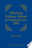 Obtaining Evidence Abroad in Criminal Cases 2010