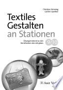 Textiles Gestalten an Stationen 9 10