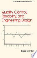 Quality Control  Reliability  and Engineering Design