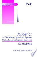 Validation of Chromatography Data Systems