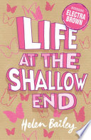 Life at the Shallow End