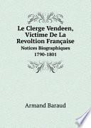 Le Clerge Vendeen  Victime De La Revoltion Fran aise