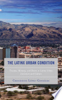 The Latinx Urban Condition