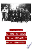Lion S Den Is A Deadly Playground