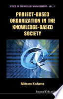Project Based Organization in the Knowledge Based Society