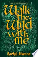 Walk the Wild With Me Book PDF