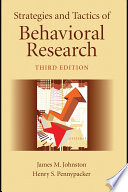 Strategies and Tactics of Behavioral Research  Third Edition