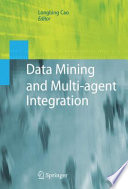 Data Mining And Multi Agent Integration