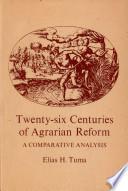 Twenty six Centuries of Agrarian Reform