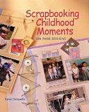 Scrapbooking Childhood Moments