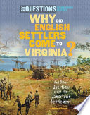 Why Did English Settlers Come To Virginia