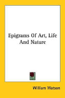 Epigrams Of Art, Life And Nature