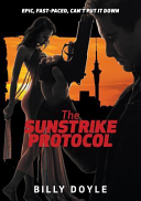 The Sunstrike Protocol Little Does An Ex Special Forces Soldier Turned Detective