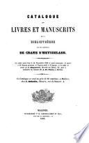 Catalogue Des Livres Et Manuscrits De La Biblioth Que De Feu Monsieur De Crane D Heysselaer
