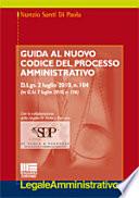 Guida al nuovo codice del processo amministrativo