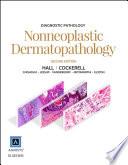 Diagnostic Pathology  Nonneoplastic Dermatopathology E Book