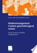 Medienmanagement: Content gewinnbringend nutzen