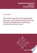 Der Einfluss operativer und strategischer Planungs- und Kontrollinstrumente auf den Erfolg mittelständischer Unternehmen