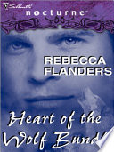 Rebecca Flanders s Heart of the Wolf Bundle
