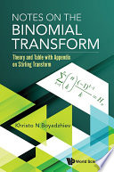 Notes On The Binomial Transform  Theory And Table With Appendix On Stirling Transform