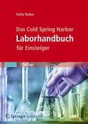 Das Cold Spring Harbor Laborhandbuch f  r Einsteiger