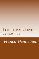 The Tobacconist, a Comedy
