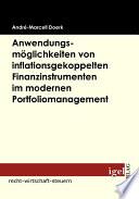 Anwendungsm   glichkeiten von inflationsgekoppelten Finanzinstrumenten im modernen Portfoliomanagement