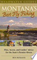 Montana s Best Fly Fishing
