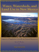 Water, Watersheds, and Land Use in New Mexico