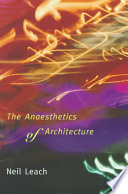 The Anaesthetics of Architecture